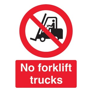 No Forklift Trucks - Portrait