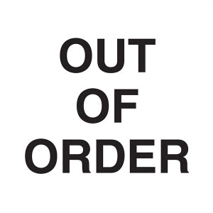 Out Of Order - Square