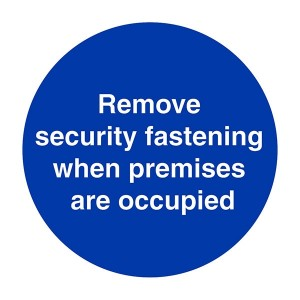 Remove Security Fastening When Premises Are Occupied - Square