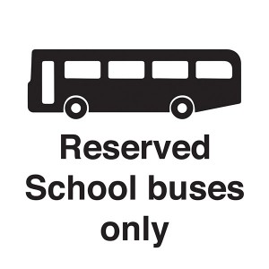 Reserved School Buses Only - Square