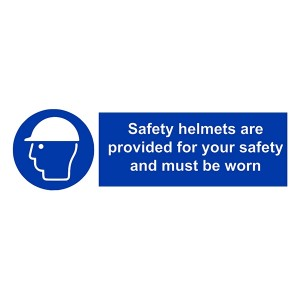 Safety Helmets Are Provided For Your Safety And Must Be Worn - Landscape