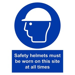 Safety Helmets Must Be Worn On This Site All The Times - Portrait