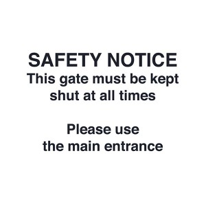 Safety Notice - This Gate Must Be Kept Shut At All Times - Landscape - Large