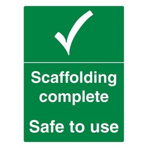 Scaffolding Complete Safe To Use - Portrait
