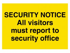 Security Notice - All Visitors Must Report To Security Office - Landscape - Large
