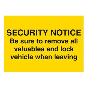 Security Notice - Be Sure To Remove All Valuables And Lock Vehicle When Leaving - Landscape - Large