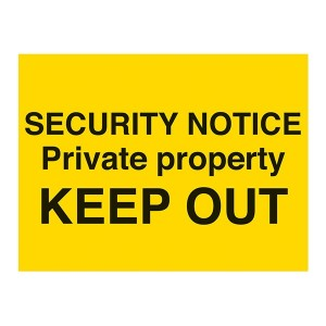SECURITY NOTICE Private Property KEEP OUT - Landscape - Large