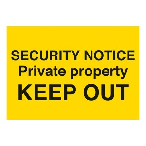 Security Notice / Private Property / Keep Out - Landscape - Large