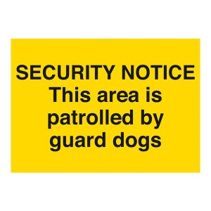 Security Notice - This Area Is Patrolled By Guard Dogs - Landscape - Large