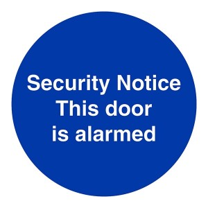 Security Notice This Door Is Alarmed - Square