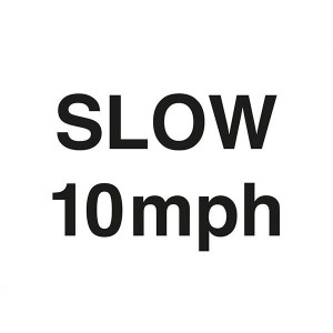 Slow 10MPH - Landscape - Large