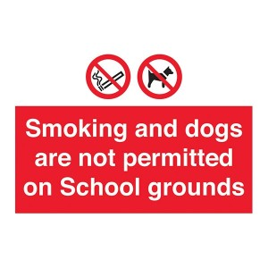 Smoking and Dogs Are Not Permitted On School Grounds - Landscape - Large