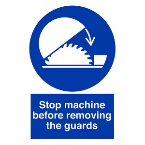 Stop Machine Before Removing The Guard - Portrait