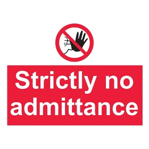 Strictly No Admittance - Landscape - Large