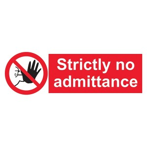 Strictly No Admittance - Landscape