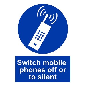 Switch Mobile Phones Off Or To Silent - Portrait