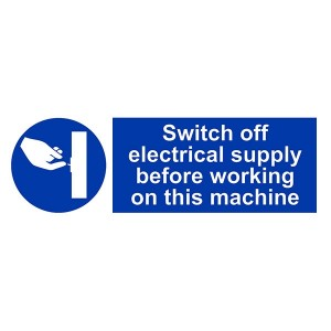 Switch Off Electrical Supply Before Working On This Machine - Landscape