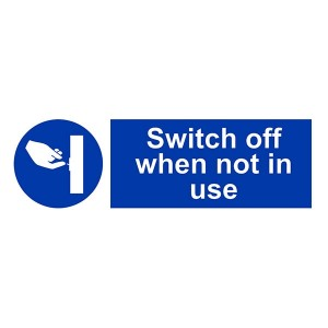 Switch Off When Not In Use - Landscape