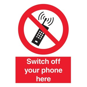 Switch Off Your Phone Here - Portrait