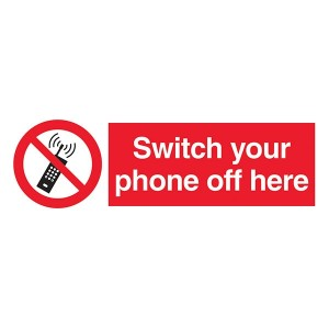 Switch Your Phone Off Here - Landscape