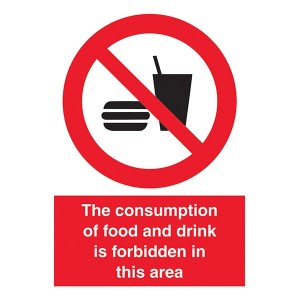 Consumption Of Food And Drink Forbidden In This Area - Portrait