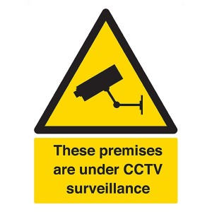 These Premises Are Under CCTV Surveillance - Portrait