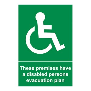These Premises Have A Disabled Persons Evacuation Plan  - Portrait