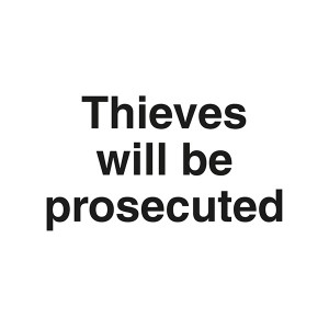 Thieves Will Be Prosecuted - Landscape - Large