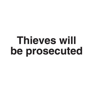 Thieves Will Be Prosecuted - Landscape