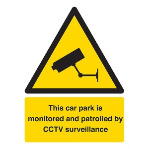 This Car Park Is Monitored And Patrolled By CCTV Surveillance - Portrait