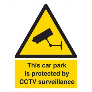 This Car Park Is Protected By CCTV Surveillance - Portrait