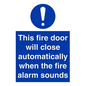 This Fire Door Will Close Automatically When The Fire Alarm Sounds - Portrait