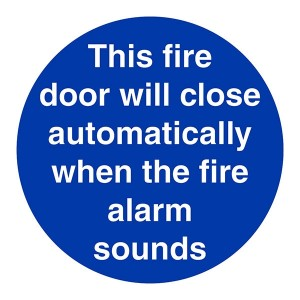 This Fire Door Will Close Automatically When The Fire Alarm Sounds - Square