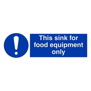 This Sink For Food Equipment Only - Landscape