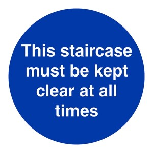 This Staircase Must Be Kept Clear At All Times - Square