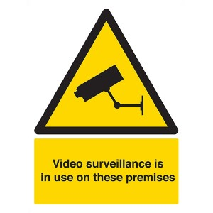 Video Surveillance Is In Use On These Premises - Portrait
