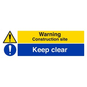 Warning Construction Site / Keep Clear - Landscape