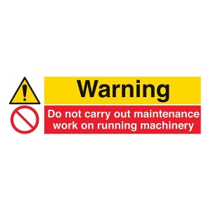 Warning / Do Not Carry Out Maintenance Work On Running Machinery - Landscape