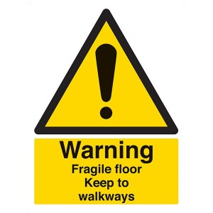 Warning Fragile Floor Keep To Walkways - Portrait