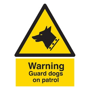 Warning - Guard Dogs On Patrol  - Portrait