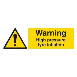 Warning High Pressure Tyre Inflation - Landscape