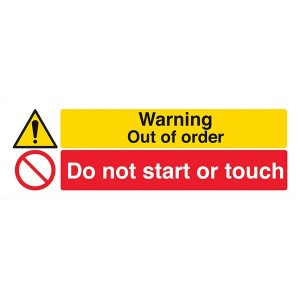 Warning Out Of Order / Do Not Start Or Touch - Landscape