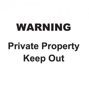 Warning Private Property Keep Out - Landscape - Large