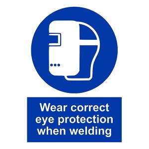 Wear Correct Eye Protection When Welding - Portrait