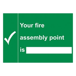 Your Fire Assembly Point Is - With Blank - Landscape - Large