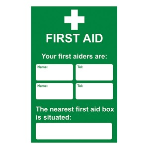First Aid - Your First Aiders Are - Your Nearest First Aid Box - Portrait